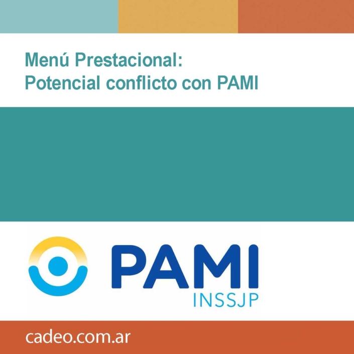Menú Prestacional Potencial conflicto con PAMI
